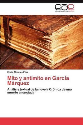 Mito y Antimito En Garcia Marquez