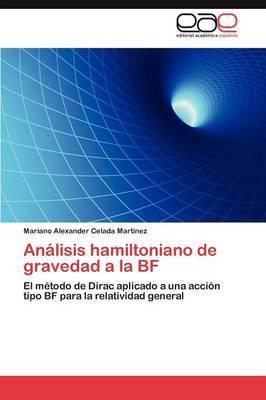 Analisis Hamiltoniano de Gravedad a la Bf