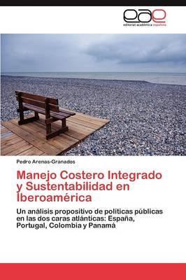 Manejo Costero Integrado y Sustentabilidad En Iberoamerica