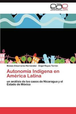Autonomia Indigena En America Latina