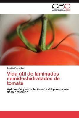 Vida Util de Laminados Semideshidratados de Tomate