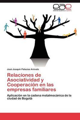 Relaciones de Asociatividad y Cooperacion En Las Empresas Familiares