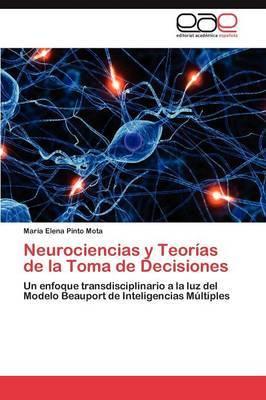 Neurociencias y Teorias de La Toma de Decisiones