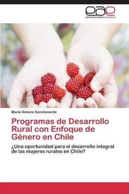 Programas de Desarrollo Rural Con Enfoque de Genero En Chile