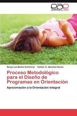 Proceso Metodologico Para El Diseno de Programas En Orientacion