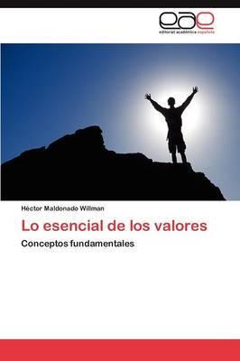 Lo Esencial de Los Valores