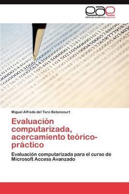 Evaluacion Computarizada, Acercamiento Teorico-Practico