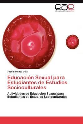 Educacion Sexual Para Estudiantes de Estudios Socioculturales
