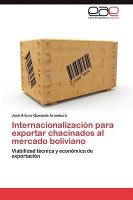Internacionalizacion Para Exportar Chacinados Al Mercado Boliviano