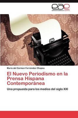 El Nuevo Periodismo En La Prensa Hispana Contemporanea