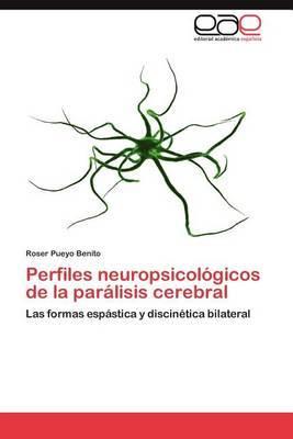 Perfiles Neuropsicologicos de La Paralisis Cerebral