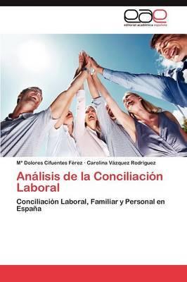 Analisis de La Conciliacion Laboral