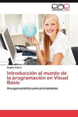 Introduccion Al Mundo de La Programacion En Visual Basic