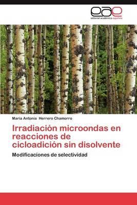 Irradiacion Microondas En Reacciones de Cicloadicion Sin Disolvente