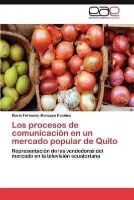 Los Procesos de Comunicacion En Un Mercado Popular de Quito