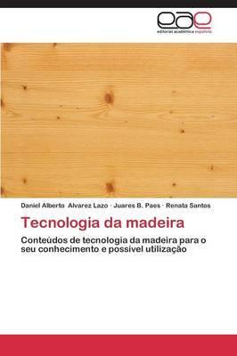 Tecnologia Da Madeira
