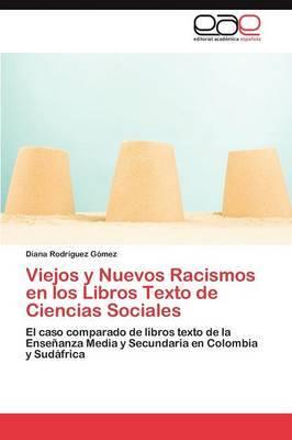 Viejos y Nuevos Racismos En Los Libros Texto de Ciencias Sociales