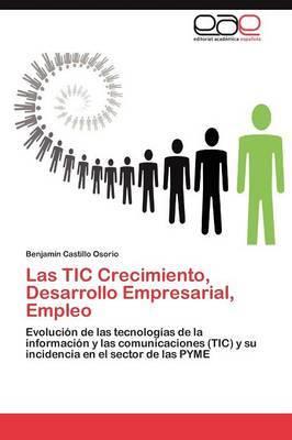 Las Tic Crecimiento, Desarrollo Empresarial, Empleo