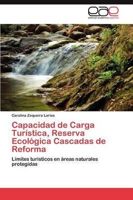 Capacidad de Carga Turistica, Reserva Ecologica Cascadas de Reforma