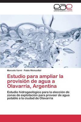 Estudio Para Ampliar La Provision de Agua a Olavarria, Argentina