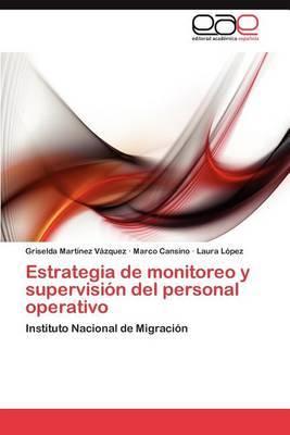 Estrategia de Monitoreo y Supervision del Personal Operativo