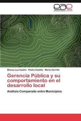 Gerencia Publica y Su Comportamiento En El Desarrollo Local