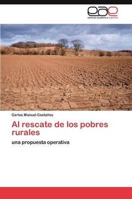 Al Rescate de Los Pobres Rurales