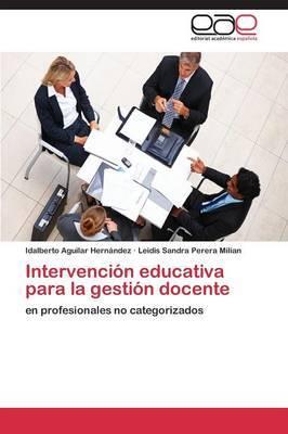 Intervencion Educativa Para La Gestion Docente