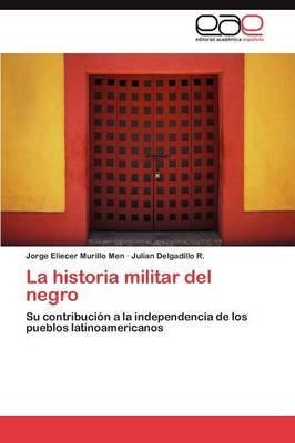 La Historia Militar del Negro