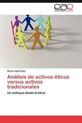 Analisis de Activos Eticos Versus Activos Tradicionales