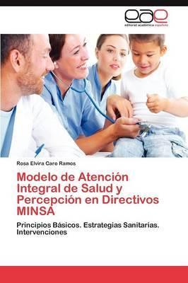 Modelo de Atencion Integral de Salud y Percepcion En Directivos Minsa