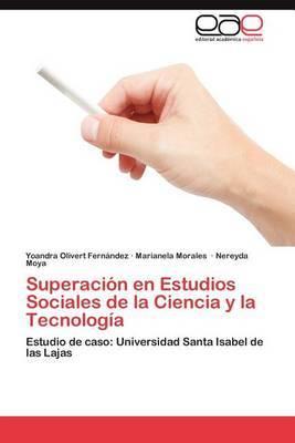 Superacion En Estudios Sociales de La Ciencia y La Tecnologia
