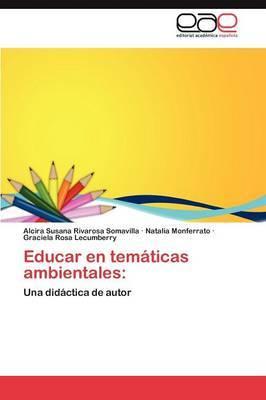 Educar En Tematicas Ambientales