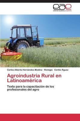 Agroindustria Rural En Latinoamerica