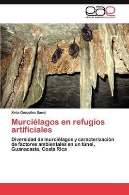 Murcielagos En Refugios Artificiales