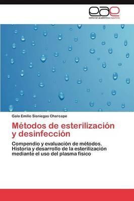 Metodos de Esterilizacion y Desinfeccion