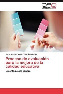 Proceso de Evaluacion Para La Mejora de La Calidad Educativa