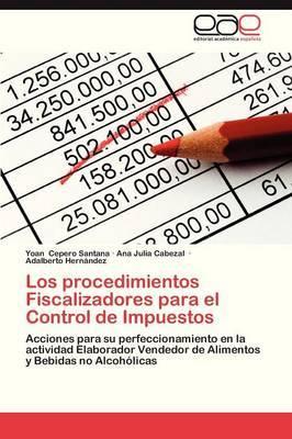 Los Procedimientos Fiscalizadores Para El Control de Impuestos