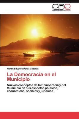 La Democracia En El Municipio