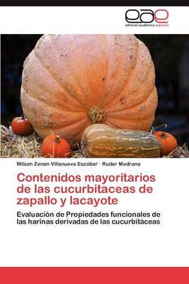 Contenidos Mayoritarios de Las Cucurbitaceas de Zapallo y Lacayote