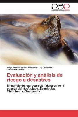 Evaluacion y Analisis de Riesgo a Desastres