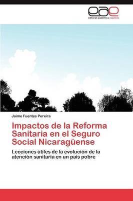 Impactos de La Reforma Sanitaria En El Seguro Social Nicaraguense