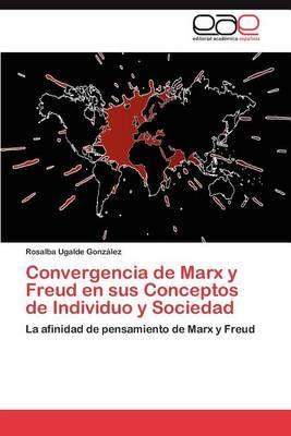 Convergencia de Marx y Freud En Sus Conceptos de Individuo y Sociedad