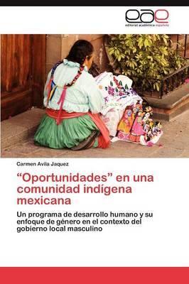 Oportunidades En Una Comunidad Indigena Mexicana