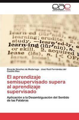 El Aprendizaje Semisupervisado Supera Al Aprendizaje Supervisado