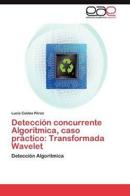 Deteccion Concurrente Algoritmica, Caso Practico: Transformada Wavelet