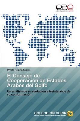 El Consejo de Cooperacion de Estados Arabes del Golfo