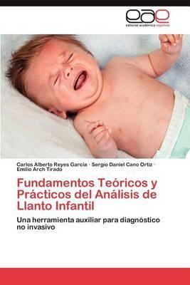 Fundamentos Teoricos y Practicos del Analisis de Llanto Infantil