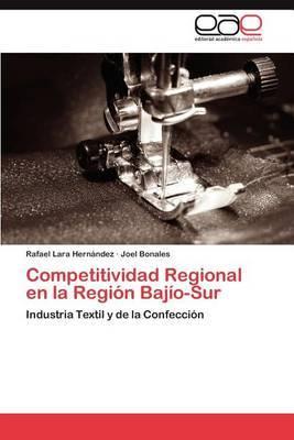 Competitividad Regional En La Region Bajio-Sur