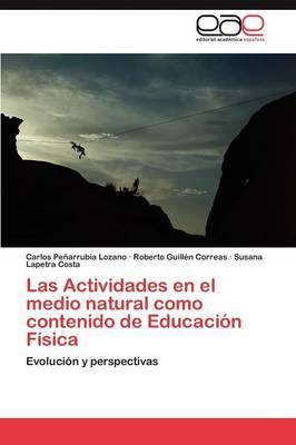 Las Actividades En El Medio Natural Como Contenido de Educacion Fisica